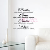 Spanish motto Baila Ama Canta Vive Vinyl Wall Stickers For Living Room and Bedroom Mural decals For House decor DW0986 - World Salsa Championships