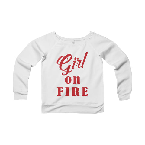 Girl on Fire Women's Sponge Fleece Wide Neck Sweatshirt