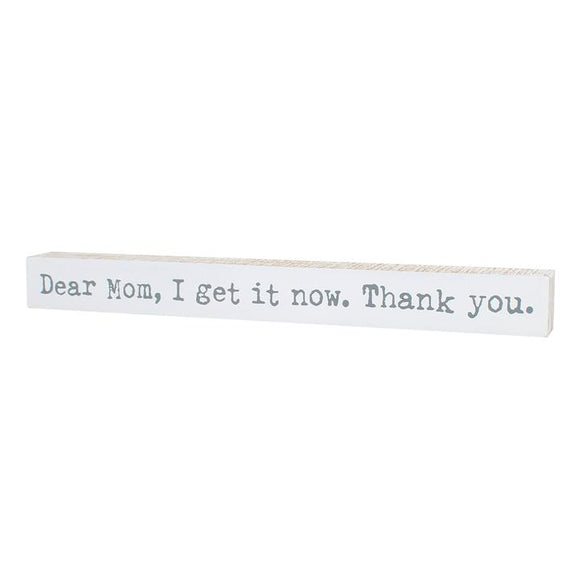 Dear Mom Large Sitter Sign
