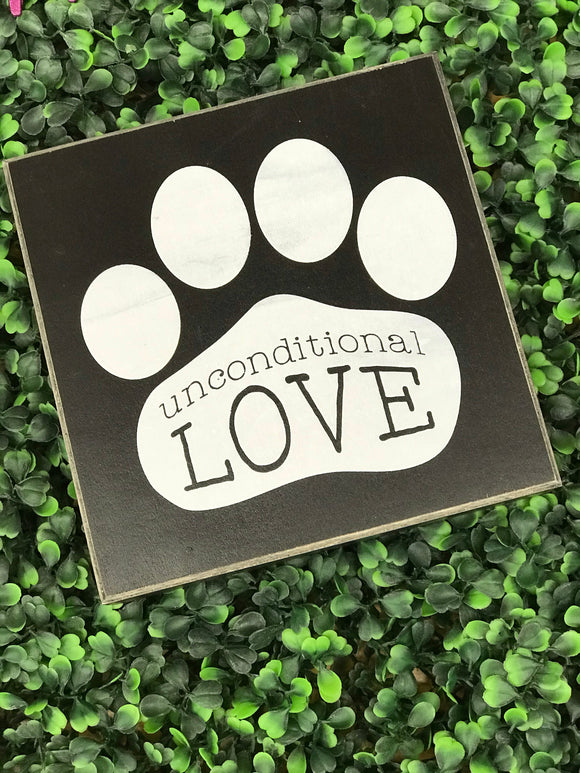 Unconditional Love Paw Sign