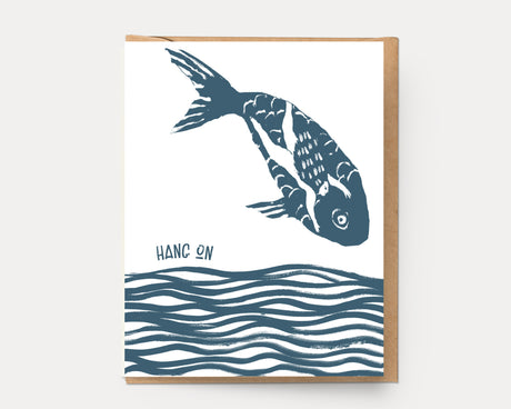 Hang On Fish | Encouragement Greeting Card E-101