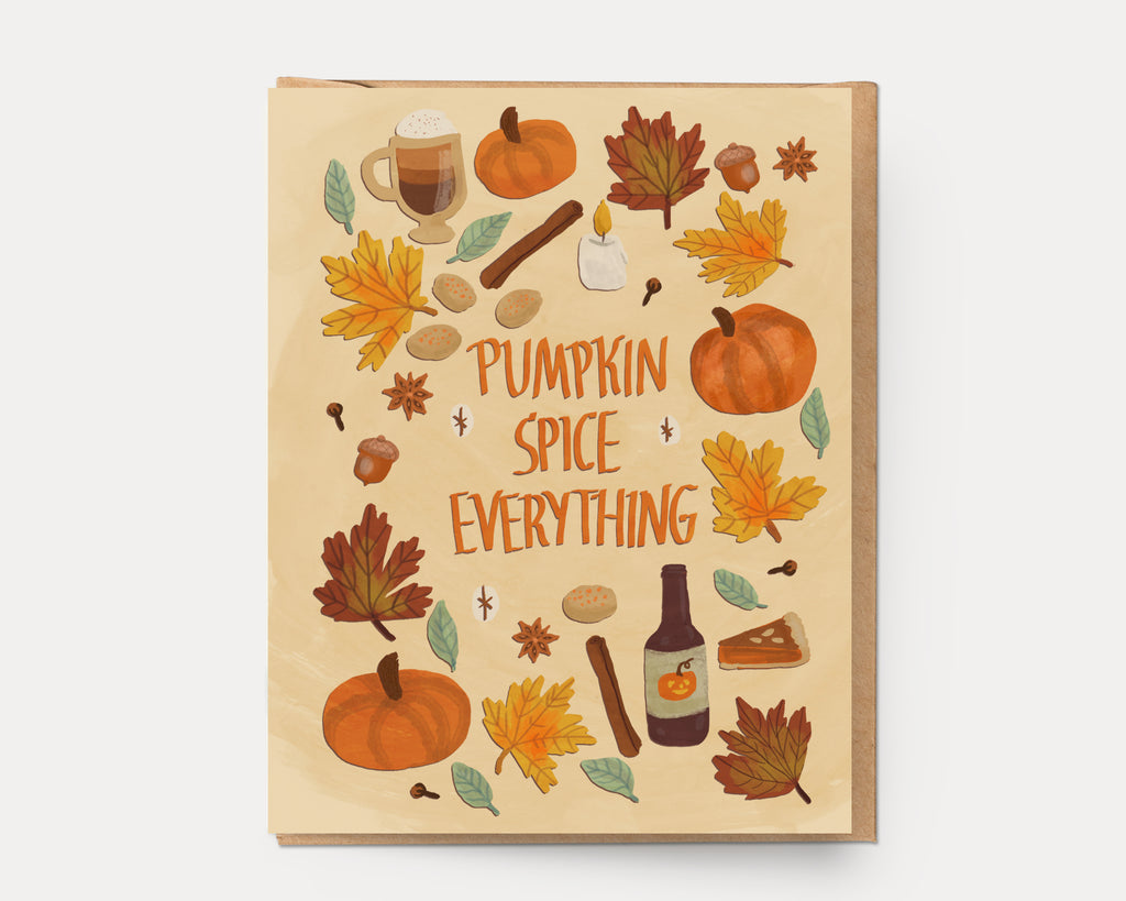 Pumpkin Spice Everything | Greeting Card HA-105