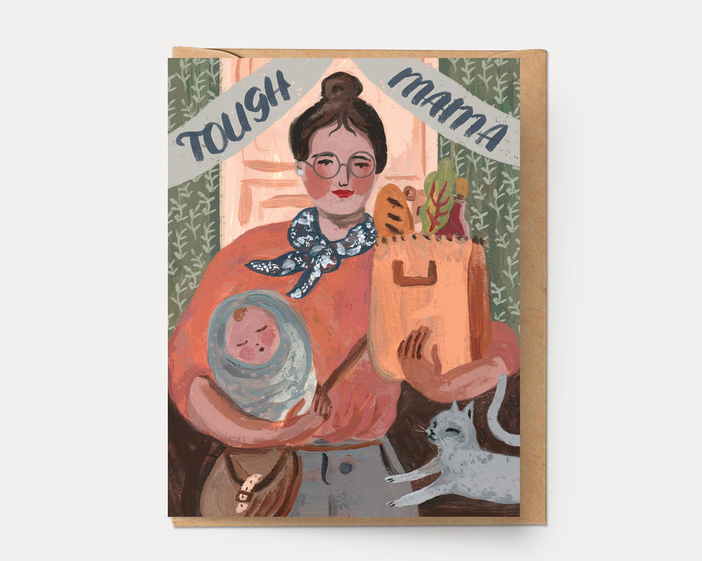 Tough Mama | Greeting Card E-111