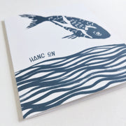 Hang On Fish | Greeting Card E-101