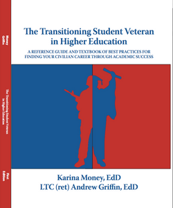 The Transitioning Student Veteran in Higher Education (Hardcover)