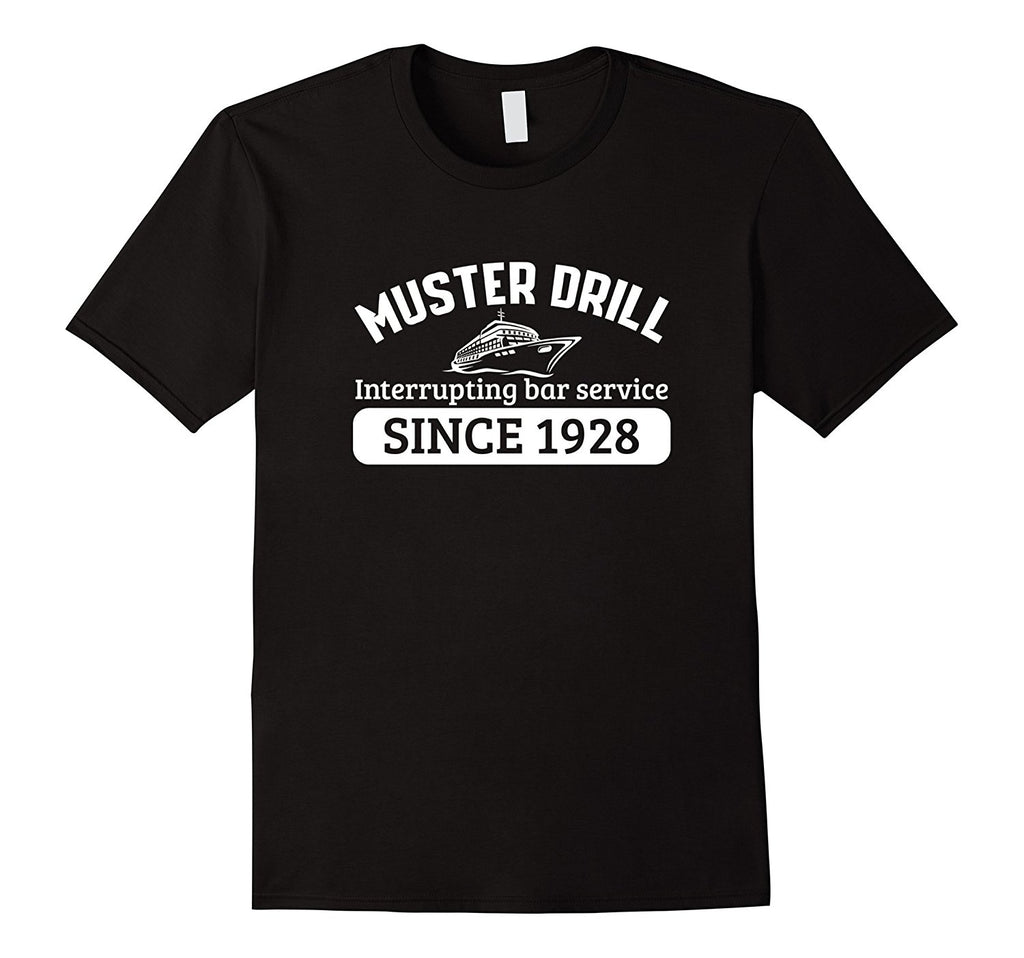 Muster Drill interrupting bar service 1928 funny t-shirt