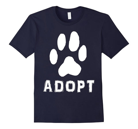"""Adopt"" A Dog Pet Adoption or Rescue T-shirt (Dogs love it )"