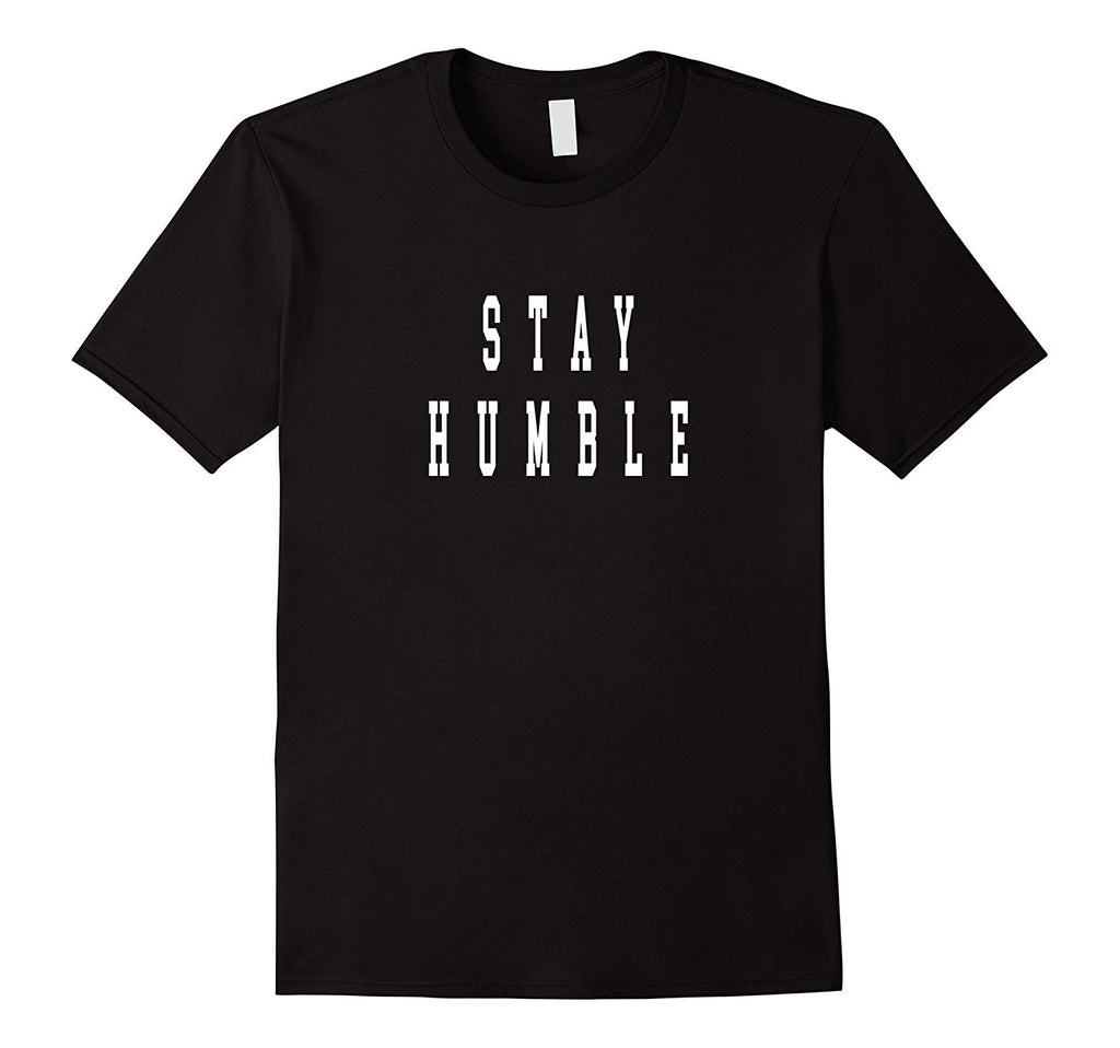 Stay Humble T shirt as seen on Hard Knocks.For any athelete