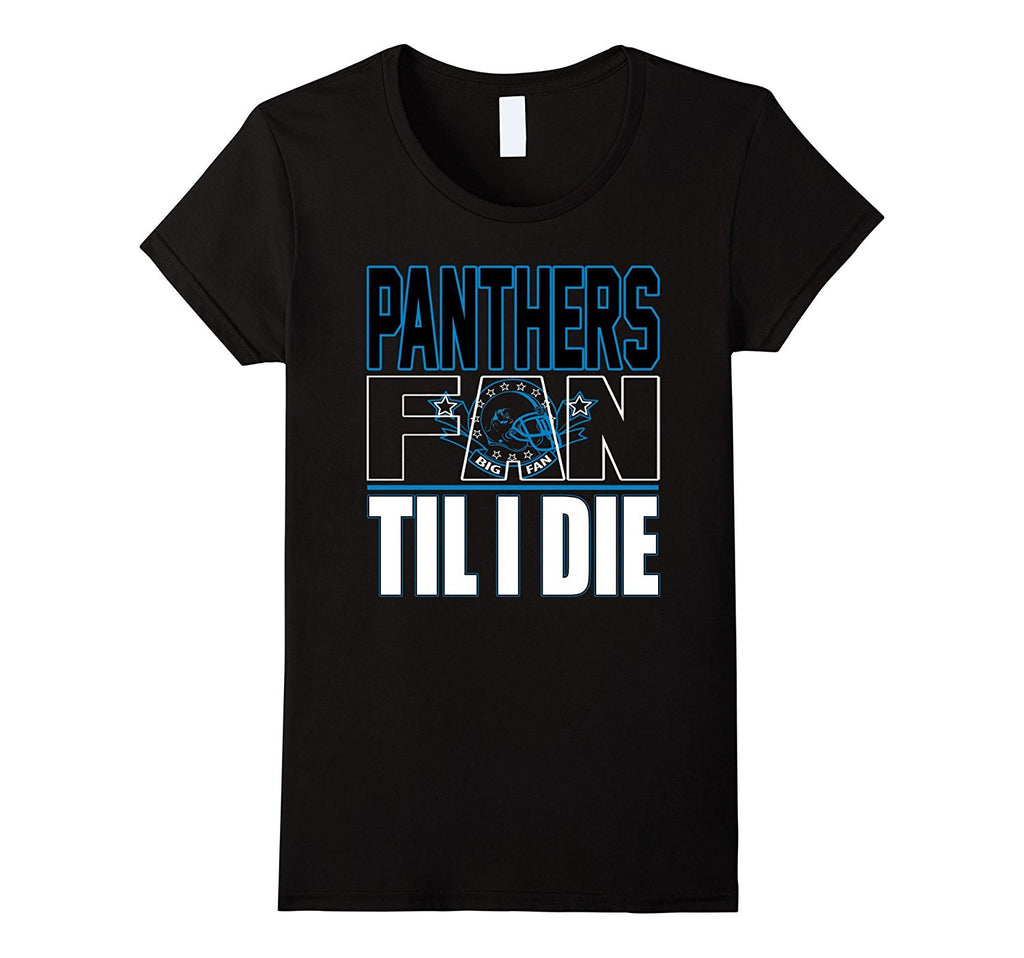 Apparel Sports Gear Football Tshirt Til I Die Panthers Fan