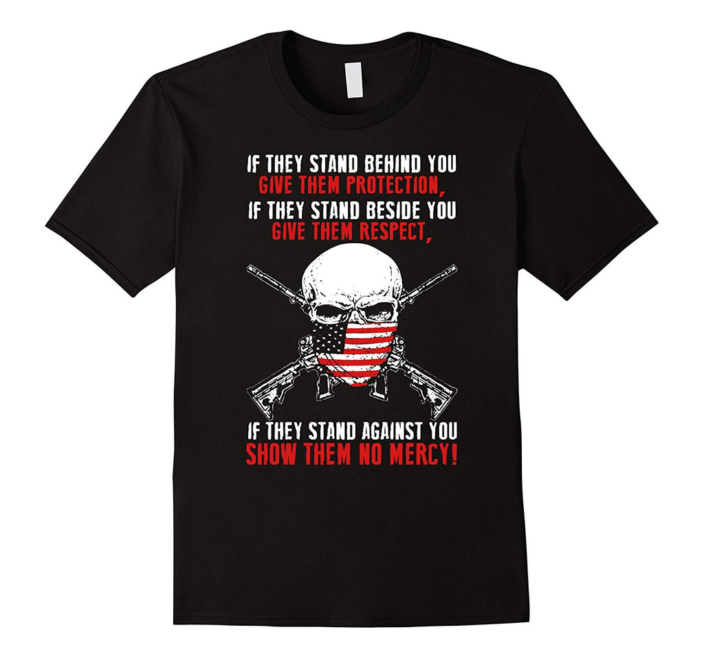 Protector T-shirt - If they stand behind you give them Prote