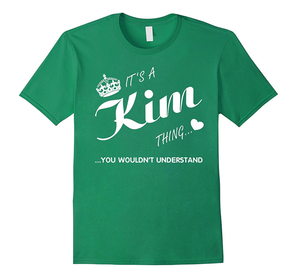 Its a Kim thing you wouldnt understand Shirt-Kim Shirt
