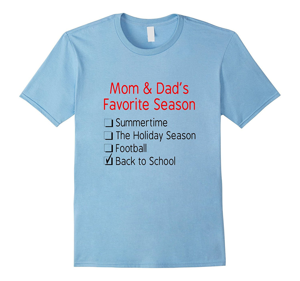 Mom & Dads Favorite Season Funny Back to School T-Shirt