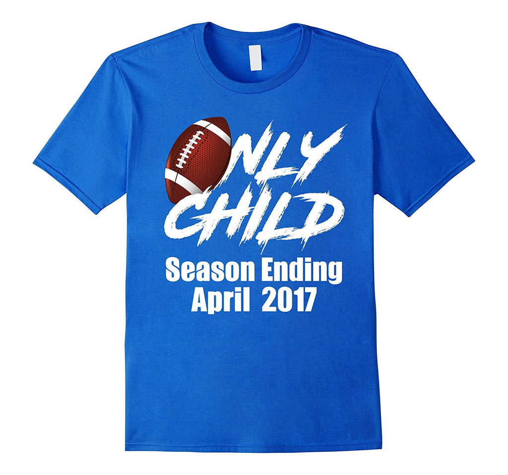 Only Child Expiring April 2017 With Football Tee Shirt
