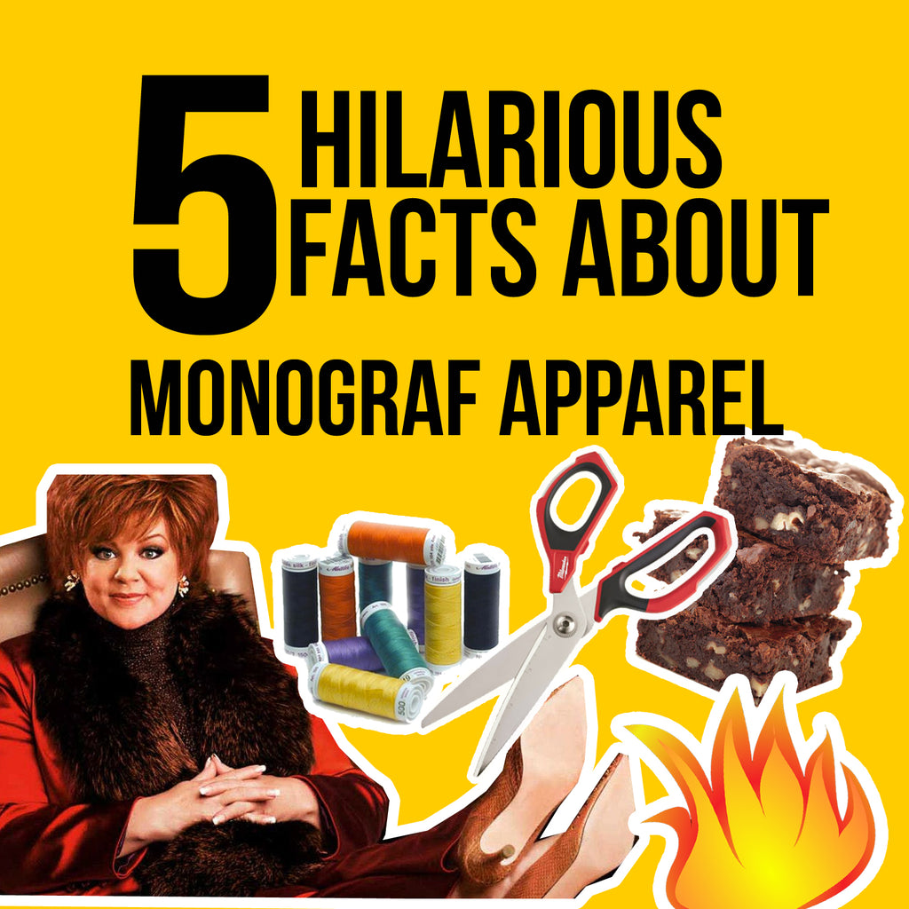 5 Hilarious Facts about Monograf Apparel