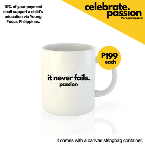 Celebrate Passion Mug - It never fails