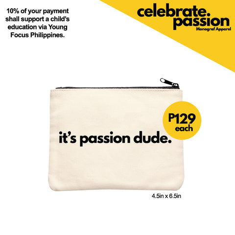 Celebrate Passion Pouch - Its Passion Dude