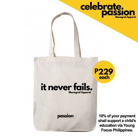 Celebrate Passion Tote Bag - It never fails