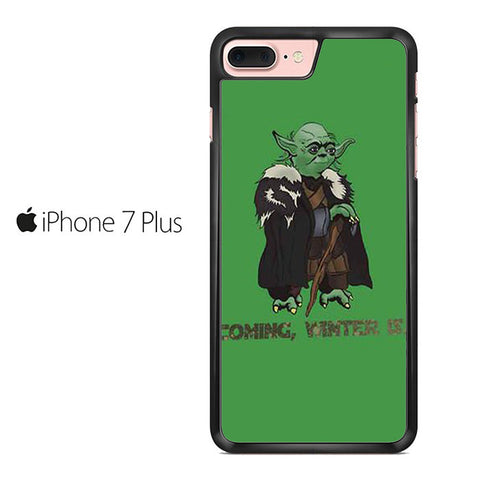 Yoda Stark Coming Winter Is Iphone 7 Plus Case