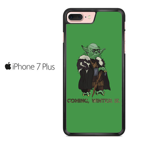 Yoda Stark Coming Winter Is 2 Iphone 7 Plus Case
