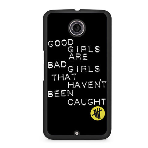 5 Seconds Of Summer Good Girls Lyrics Nexus 6 Case