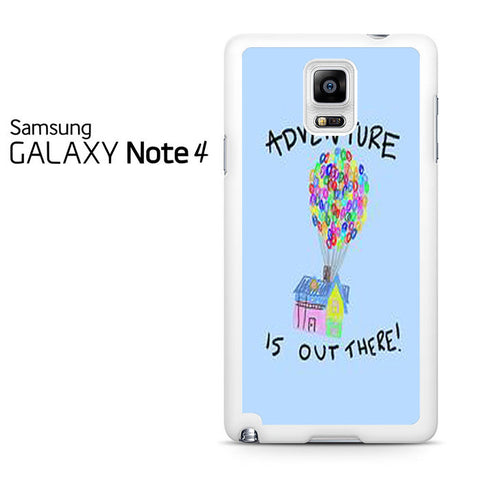 Disney Up Quotes Adventure Is Out There Samsung Galaxy Note 4 Case