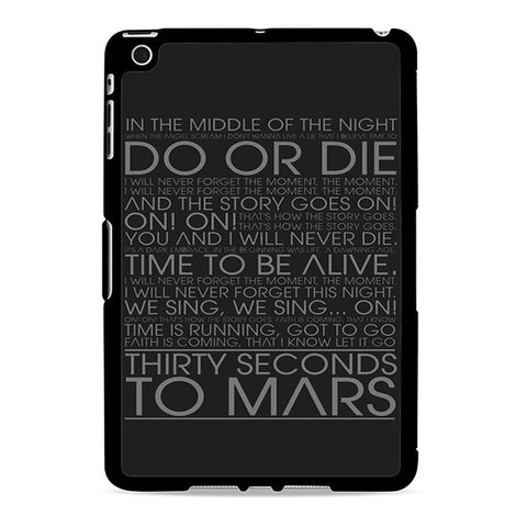 30 Seconds To Mars Do Or Die Lyrics Ipad Mini 2 Case