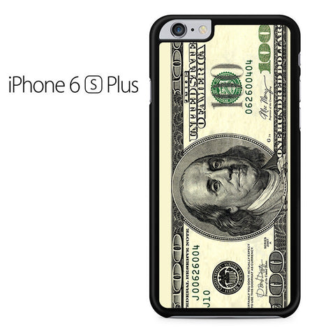 100 Dollars Iphone 6 Plus Iphone 6S Plus Case