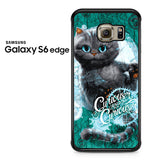 Alice Through The Looking Glass Cat Samsung Galaxy S6 Edge Case