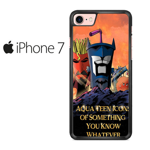 Aqua Teen Hunger Force quote Iphone 7 Case