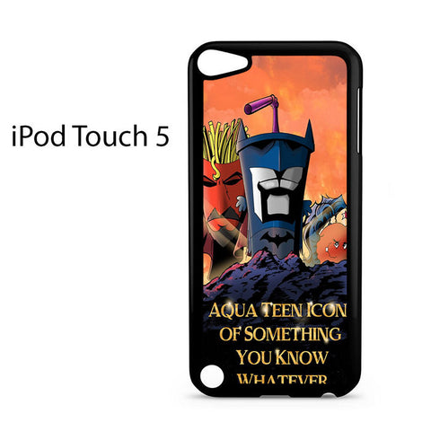 Aqua Teen Hunger Force Quote Ipod Touch 5
