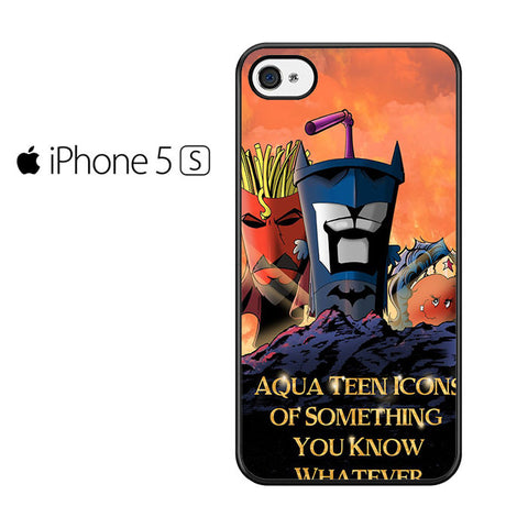 Aqua Teen Hunger Force quote Iphone 5 Iphone 5S Iphone SE Case