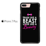 Beast And Beauty Quote Iphone 7 Plus Case