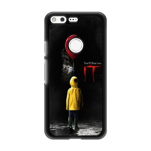 You Will Float To IT Google Pixel Case