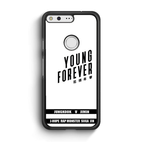 Young Forever Google Pixel XL Case
