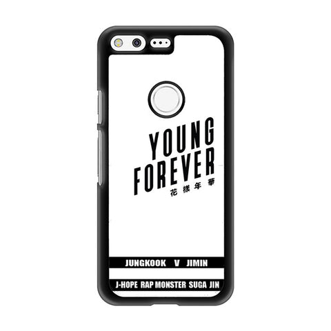 Young Forever Google Pixel Case