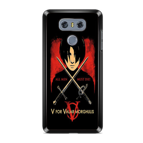 The North Remembers All Men Must Die LG G6 Case