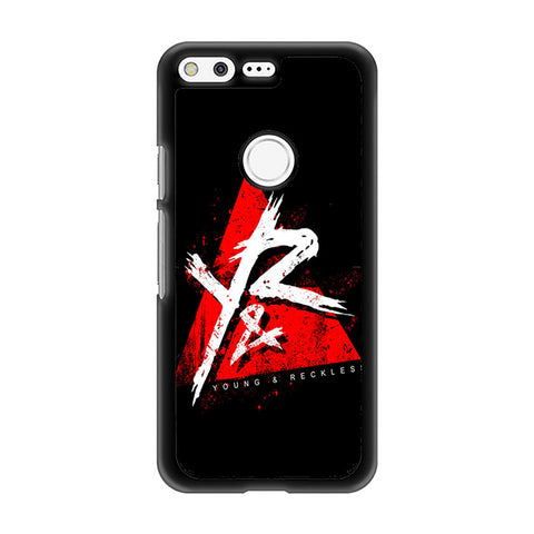 Young And Reckless BRW Google Pixel Case