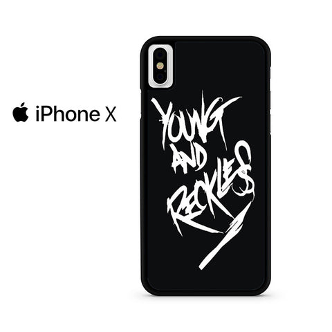 Young And Reckless Iphone X Case