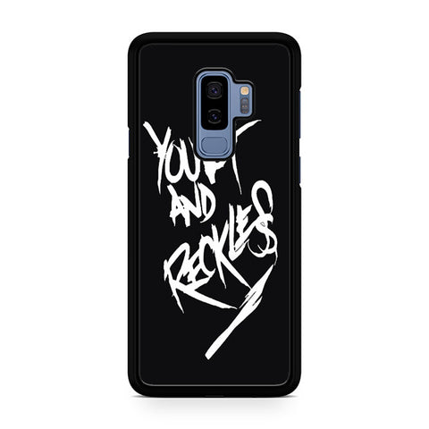 Young And Reckless Samsung Galaxy S9 Plus Case