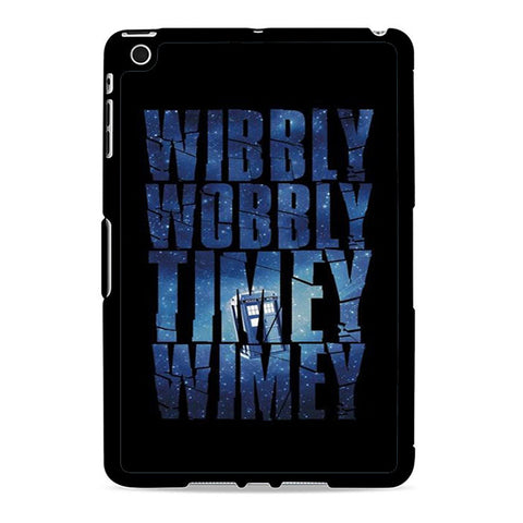 Wibbly Wobbly Timey Wimey Ipad Mini 2 Case