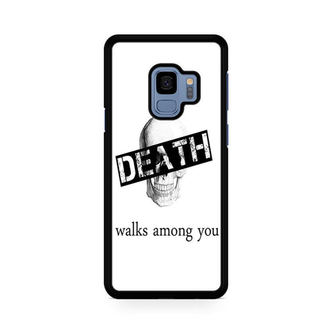 Skull Death Walks Among You Samsung Galaxy S9 Case