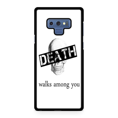 Skull Death Walks Among You Samsung Galaxy Note 9 Case
