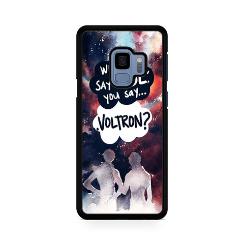 When I Say Vol You Say Voltron Samsung Galaxy S9 Case