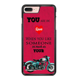 You Are In Love Motorcycle Iphone 7 Plus Case
