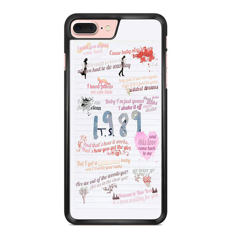 1989 Taylor Swift Quotes Collage Iphone 7 Plus Case