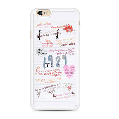 online store d0313 cda5d 1989 Taylor Swift Quotes Collage Iphone 6 Iphone 6S Case