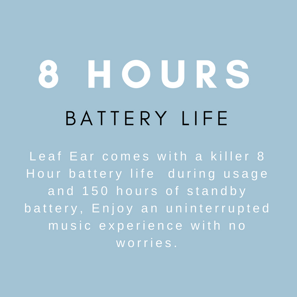 8 hour battery life leaf ear