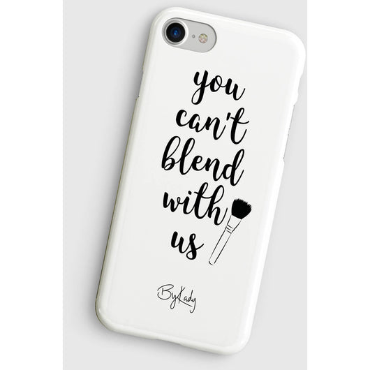 You Can't Blend With Us Iphone Case