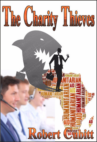 The Charity Thieves - a Crime eBook by Robert Cubitt.