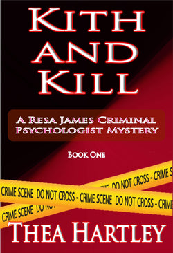 Kith And Kill - a Crime eBook by Thea Hartley.